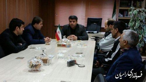 دیدار فرماندار با رئیس و پرسنل اداره ورزش و جوانان رامیان