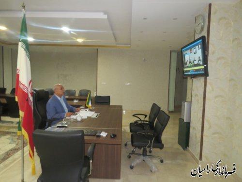 ویدئو کنفرانس فرماندار رامیان با موضوع بزرگداشت هفته دفاع مقدس برگزار گردید