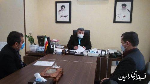 دیدار معاون اداری مالی اداره کل آموزش فنی و حرفه ای گلستان با فرماندار شهرستان رامیان